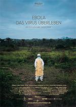EBOLA - Das Virus überleben.